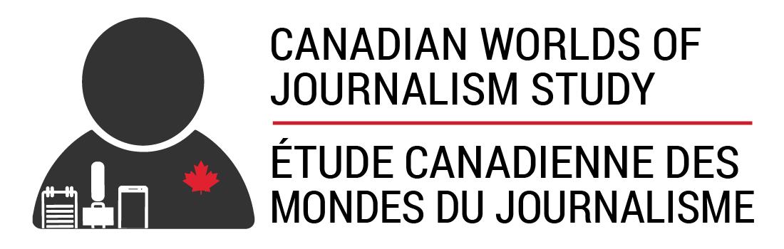 Canadian Worlds of Journalism Study | Étude canadienne des Mondes du Journalisme